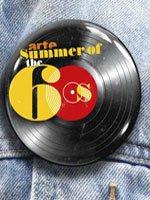 Arte – Summer of the 60′s