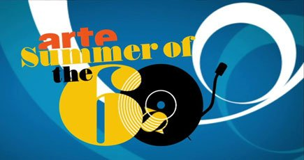 Arte – Summer of the 60′s